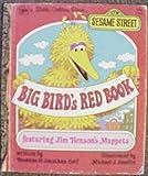 img - for Sesame Street : Big Bird's Red Book : Featuring Jim Henson's Muppets (Little Golden Book, 108-2) book / textbook / text book