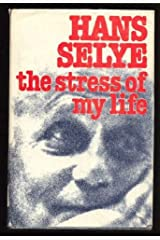 The stress of my life: A scientist's memoirs Hardcover