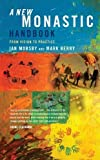 img - for A New Monastic Handbook: From Vision to Practice book / textbook / text book