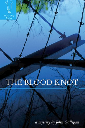 The Blood Knot (Fly Fishing Mysteries) PDF
