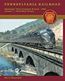 Pennsylvania Railroad Passenger Train Consists and Cars 1952, Harry Stegmaier, 1883089816