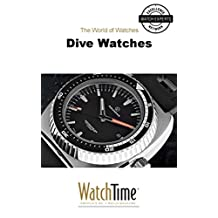 Dive Watches: Guidebook for luxury watches
