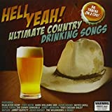Hell Yeah: Ultimate Country Drinking Songs