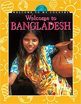 Bangladesh (Welcome To My Country)