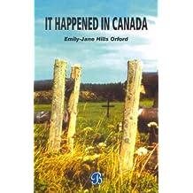 It Happened in Canada