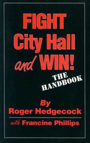 Fight city hall and win!: The handbook