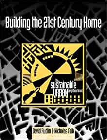 Building The St Century Home The Sustainable Urban Neighbourhood