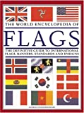 img - for The World Encyclopedia of Flags book / textbook / text book