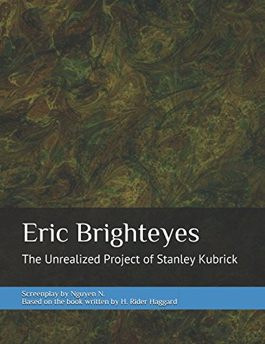 Eric Brighteyes: The Unrealized Project of Stanley - Brighteyes Com