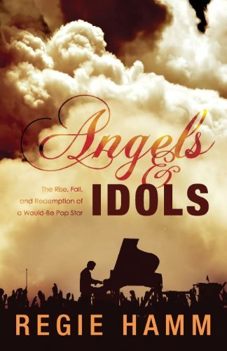 Angels and Idols by Regie Hamm (2010) Perfect Paperback