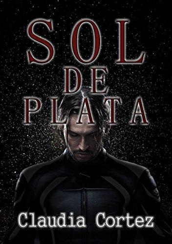 Sol de Plata de Claudia Cortez