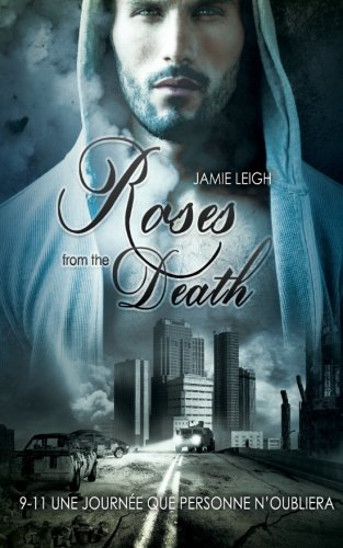 Roses From The Death Livre Gay Romance Mxm French