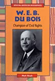 img - for W.E.B. Du Bois: Champion of Civil Rights (African-American Biographies) book / textbook / text book