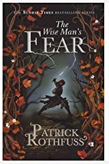 The Wise Mans Fear: The Kingkiller Chronicle: Book 2 Paperback