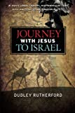 Journey with Jesus to Israel: A Holy Land Travel Experience That Will Knock Your Sandals Off! offers