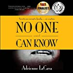 No One Can Know | Adrienne LaCava