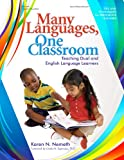 Many Languages, One Classroom, Karen N. Nemeth, 0876590873