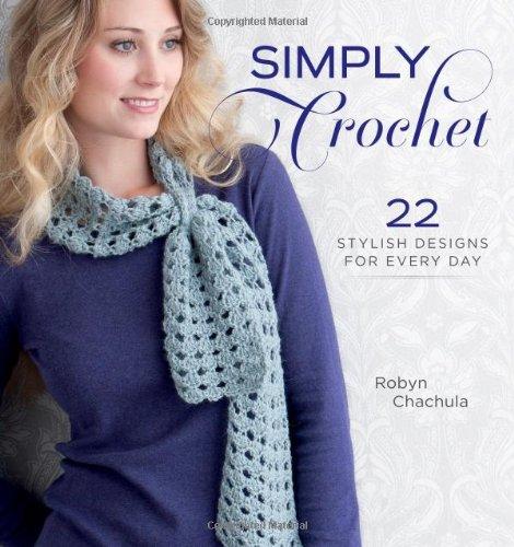 Simply Crochet Stylish Designs Everyday