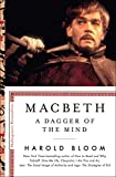 Macbeth: A Dagger of the Mind (Shakespeare's Personalities)