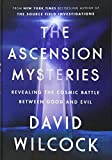 The Ascension Mysteries: Revealing the Cosmic
