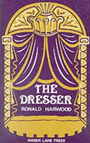 The Dresser by Ronald Harwood - Amber Dresser