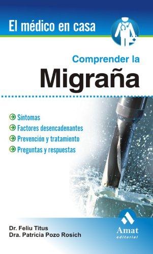 Descargar Libro Comprender La Migraña ) Feliu Titus Albareda