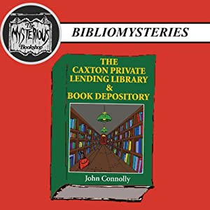 The Caxton Private Lending Library & Book Depository Audiobook