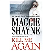 Kill Me Again   Maggie Shayne