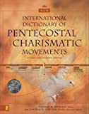 img - for The New International Dictionary of Pentecostal and Charismatic Movements: Revised and Expanded Edition (Revised, Expanded)[ THE NEW INTERNATIONAL DICTIONARY OF PENTECOSTAL AND CHARISMATIC MOVEMENTS: REVISED AND EXPANDED EDITION (REVISED, EXPANDED) ] by Burgess, Stanley M. (Author) May-14-02[ Paperback ] book / textbook / text book
