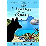 A Scandal in Spain (A Starling and Swift Cozy Mystery Book 6)