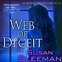 Web of Deceit: An Agents Under Fire Novel Audiobook by Susan Sleeman Narrated by Jack Wayne