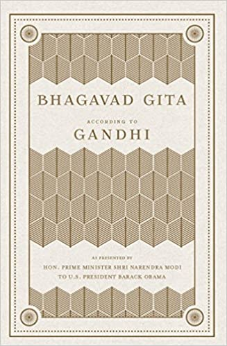 The bhagavad gita according to gandhi by mahatma gandhi.