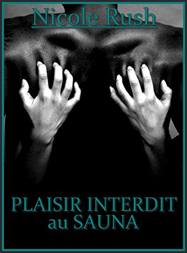 Plaisir interdit au sauna (French Edition)