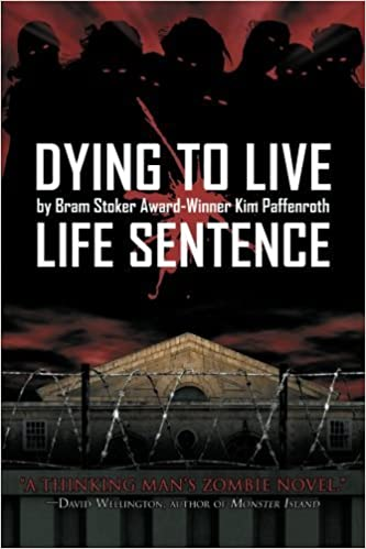 Book Dying to Live: Life Sentence by Kim Paffenroth (2012-03-07)