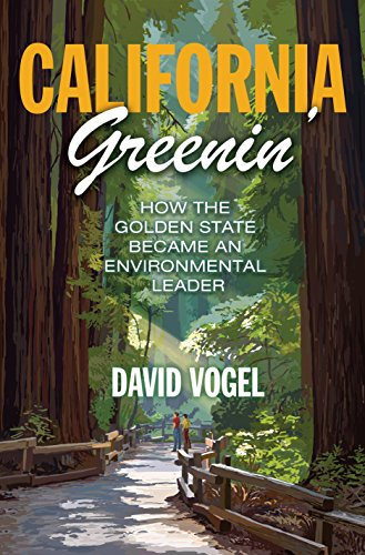 California Greenin': How the Golden State Became an Environmental Leader (Princeton Studies in American Politics: Historical, International, and Comparative - Drink Holder Redwood