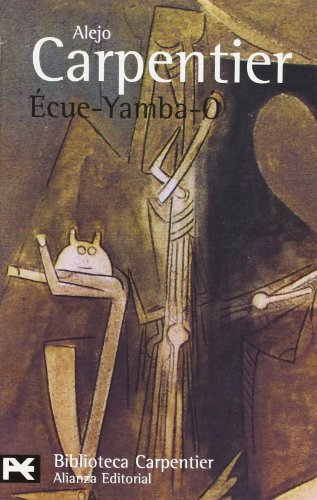 Ecue-yamba-o / Praise be the Lord (Biblioteca de Autor / Author Library) (Spanish Edition)
