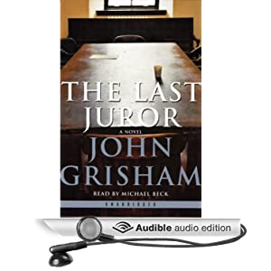 The Last Juror John Grisham and Michael Beck