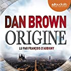 Origine (Robert Langdon 5) Audiobook by Dan Brown Narrated by François d'Aubigny