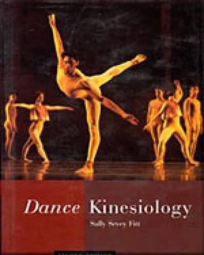 Dance Kinesiology, Second Edition by Schirmer/Thomson Learning