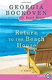 Return to the Beach House, Georgia Bockoven, 0062326899