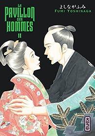 Le pavillon des hommes, tome 11 par Fumi Yoshinaga