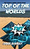 img - for Top Of The Worlds (TNT Force Cheer) (Volume 4) book / textbook / text book