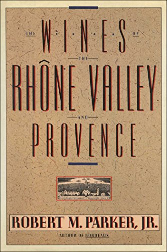 (Wines of the Rhone Valley)