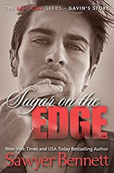 Sugar On The Edge (The Last Call Series Book 3) by [Bennett, Sawyer]