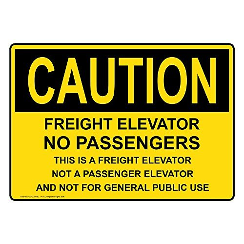 Osha Caution Freight Elevator No Passengers This Is A Yellow Metal Sign Aluminum Signs 10X14 Inch