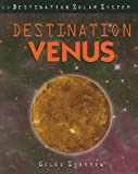 Destination Venus, Giles Sparrow, 1435834577