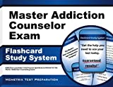 Master Addiction Counselor Exam Flashcard Study System: Addiction Counselor Test Practice Questions & Review for the Master Addiction Counseling Exam