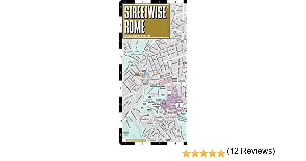 Streetwise Rome Map - Laminated City Center Street Map of ...