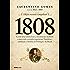 1808: Como uma rainha louca, um príncipe medroso e uma corte corrupta enganaram Napoleão e mudaram a História de Portugal e do Brasil