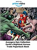 Review: Avengers Epic Collection Earth's Mightiest Heroes Trade Paperback Book